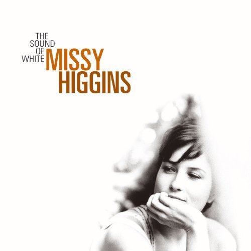 Missy Higgins Sound Of White Sound Of White