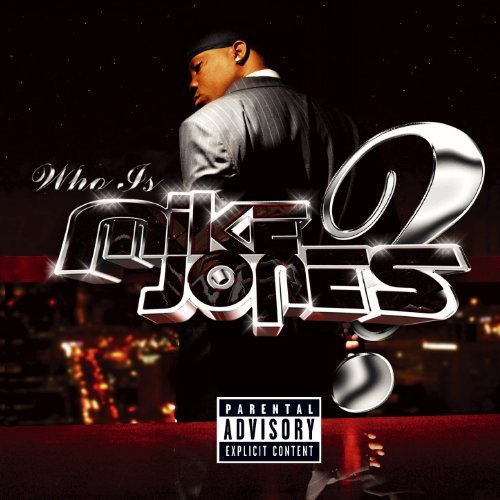Mike Jones Who Is Mike Jones? Explicit Version