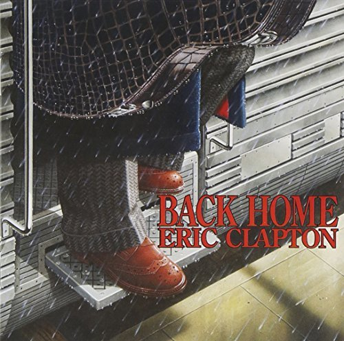 Eric Clapton Back Home Back Home