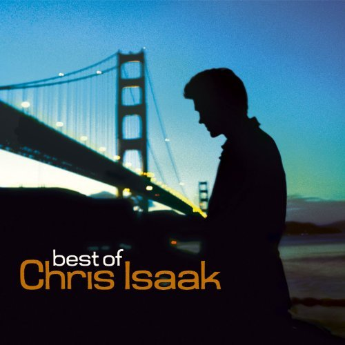 Isaak Chris Best Of Chris Isaak