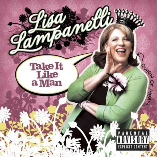 Lisa Lampanelli Take It Like A Man Explicit Version