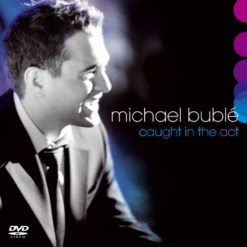 Michael Bublé Caught In The Act Incl. Bonus DVD