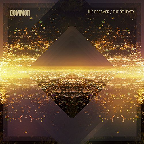 Common Dreamer The Believer Explicit Version