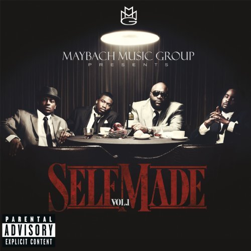 Mmg Presents Self Made Vol. 1 Mmg Presents Self Made Explicit Version