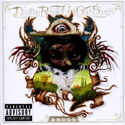 Destroy Rebuild Until God Show D.R.U.G.S. Explicit Version