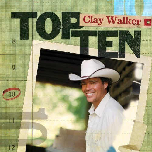 Clay Walker Top 10