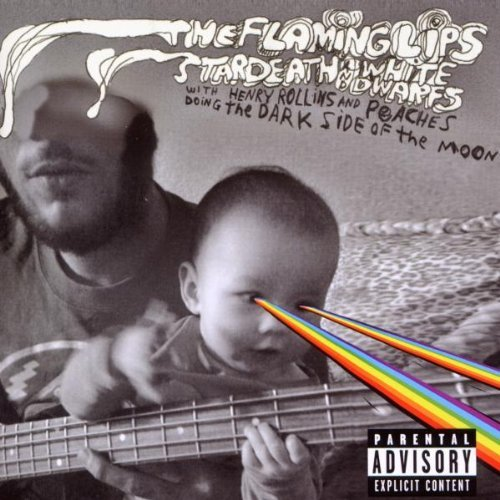 Flaming Lips & Stardeath & Whi Dark Side Of The Moon Explicit Version