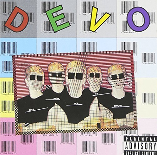 Devo Duty Now For The Future Explicit Version