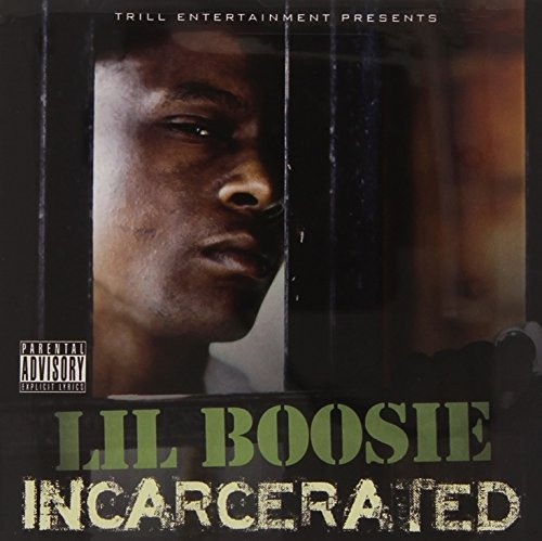 Lil Boosie Incarcerated Explicit Version
