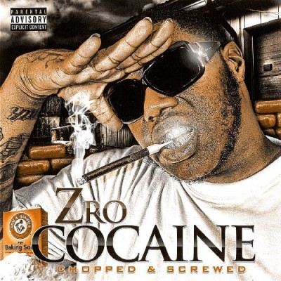 Z Ro Cocaine Chopped & Screwed Explicit Version Screwed Version
