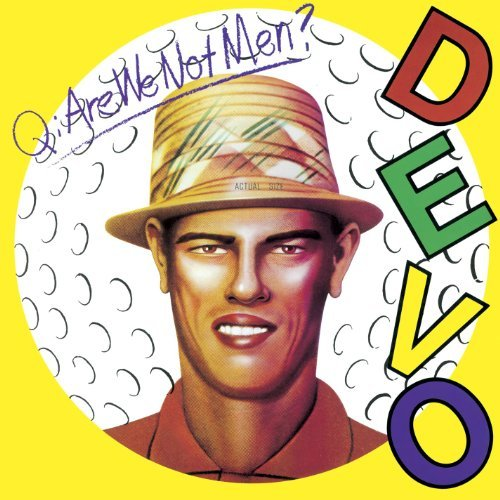 Devo Q Are We Not Men? A We Are D Deluxe Ed. Remastered