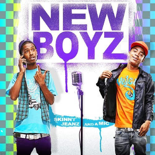 New Boyz Skinny Jeanz & A Mic Clean Version