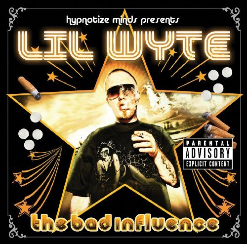 Lil Wyte Bad Influence Explicit Version