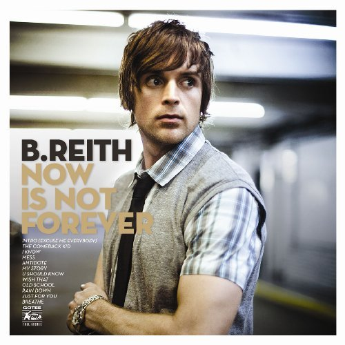 B. Reith Now Is Not Forever