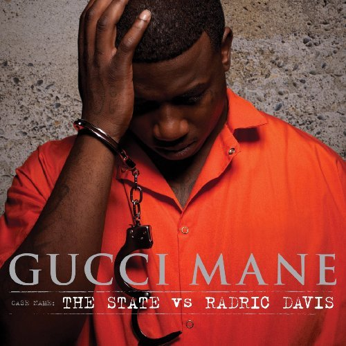 Gucci Mane State Vs. Radric Davis Clean Version