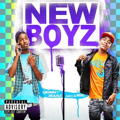 New Boyz Skinny Jeanz & A Mic Explicit Version