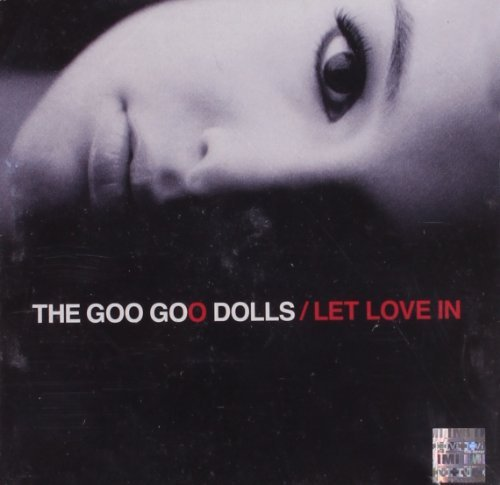 Goo Goo Dolls Let Love In