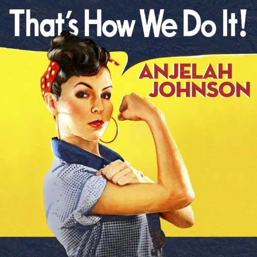 Anjelah Johnson That's How We Do It Explicit Version Incl. DVD
