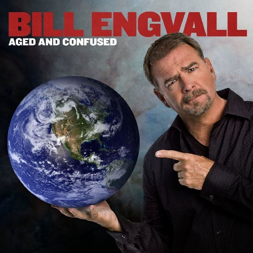 Bill Engvall Aged & Confused