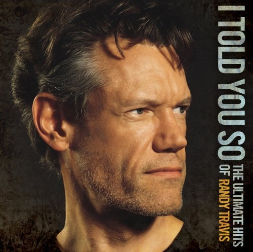 Randy Travis I Told You So The Ultimate Hit 2 CD Set
