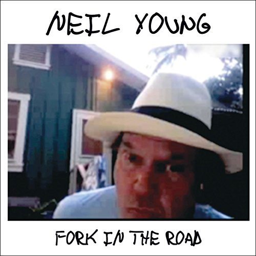 Neil Young Fork In The Road