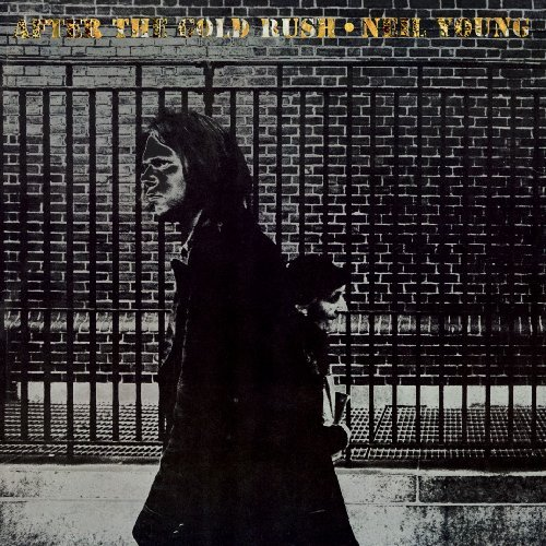 Neil Young After The Gold Rush Remastered