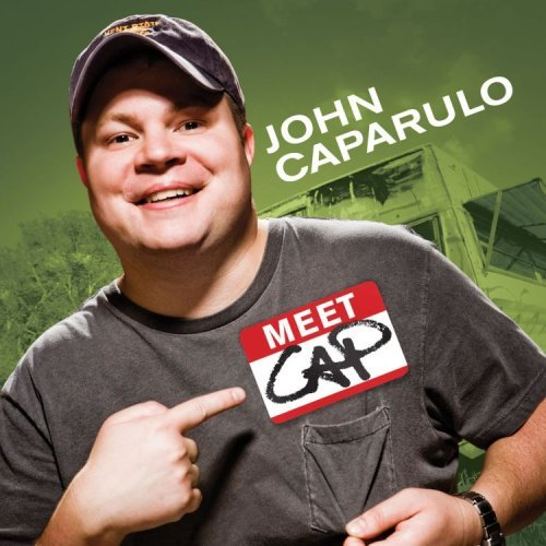 John Caparulo Meet Cap Explicit Version