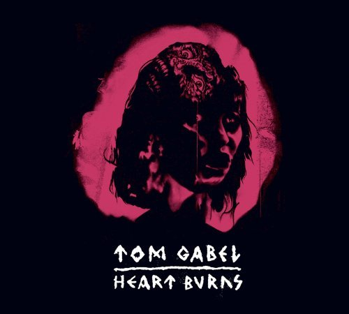 Tom Gabel Heart Burns Explicit Version