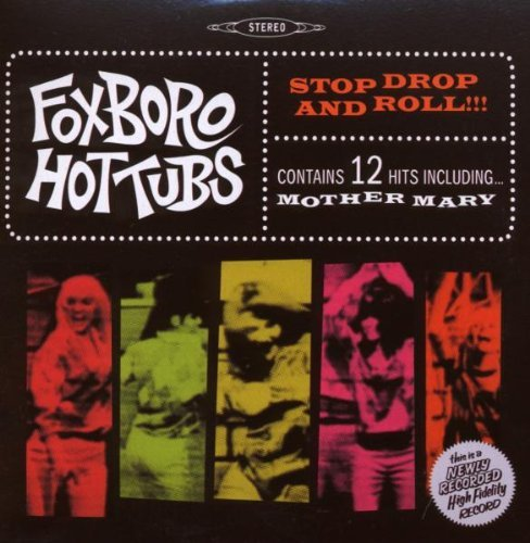 Foxboro Hot Tubs Stop Drop & Roll! Stop Drop & Roll!