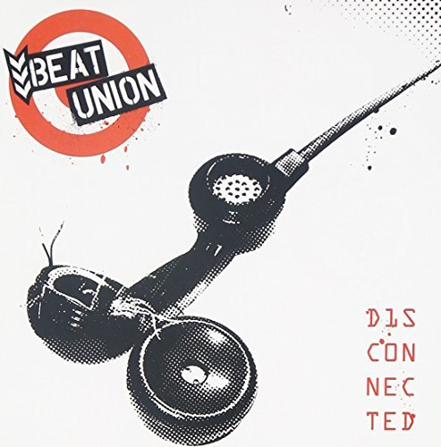 Beat Union Disconnected Disconnected