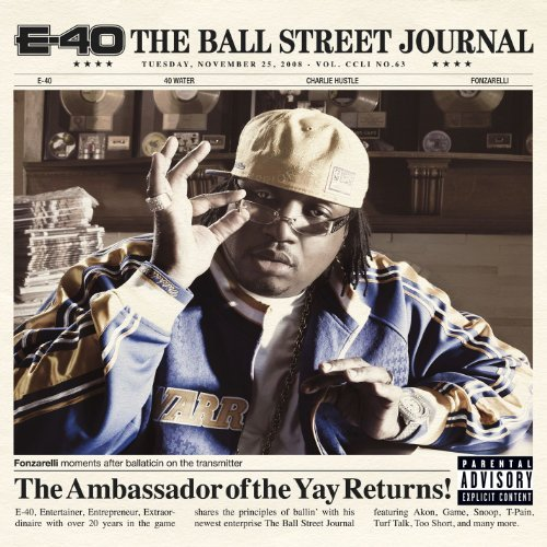 E 40 Ball Street Journal Explicit Version