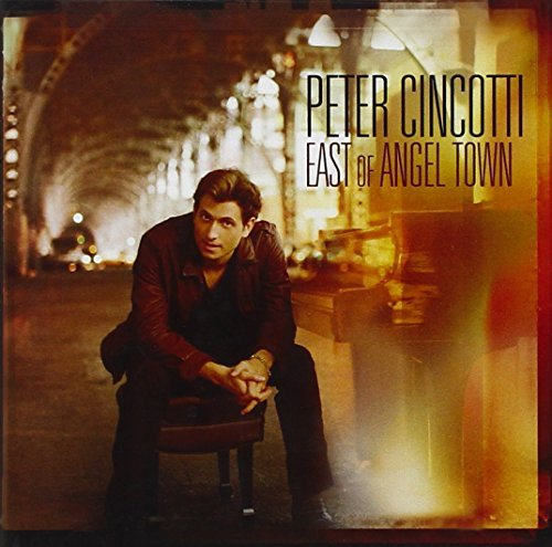 Peter Cincotti East Of Angel Town