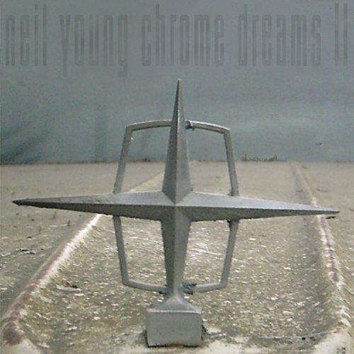 Neil Young Chrome Dreams 2