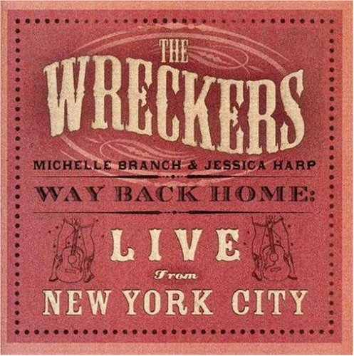 Wreckers Way Back Home Live From New Y Incl. DVD
