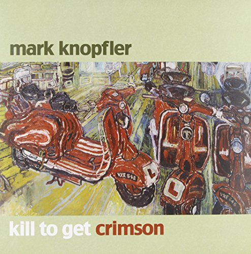 Mark Knopfler Kill To Get Crimson 2 Lp Set Incl. CD