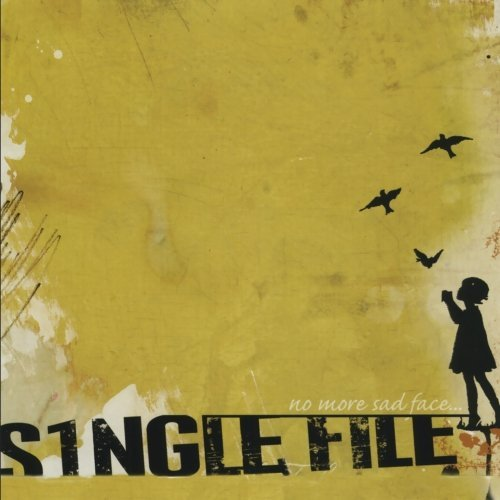 Single File No More Sadface CD R