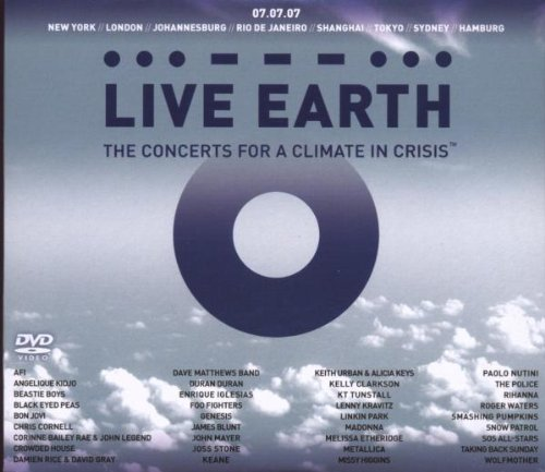 Live Earth The Concerts For A Live Earth The Concerts For A Live Earth The Concerts For A