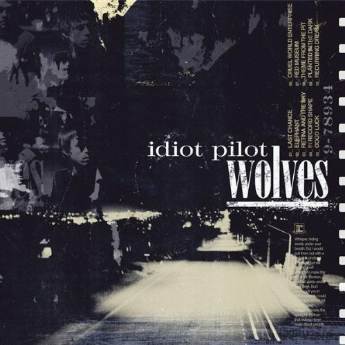 Idiot Pilot Wolves CD R