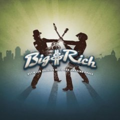 Big & Rich Between Raising Hell & Amazing Grace