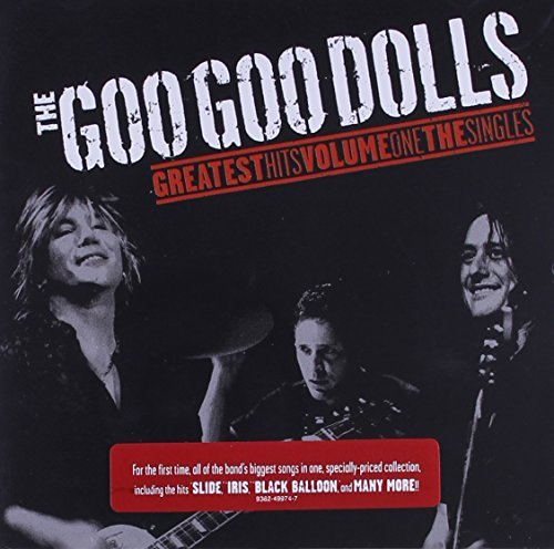 Goo Goo Dolls Vol. 1 Greatest Hits