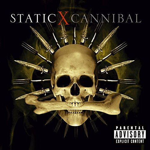 Static X Cannibal Explicit Version
