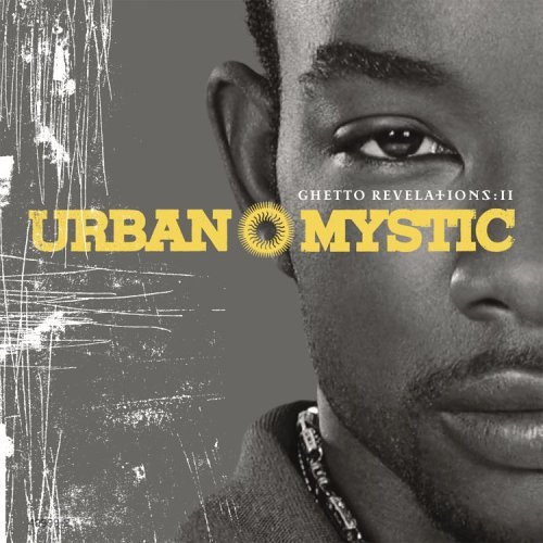 Urban Mystic Ghetto Revelations Ii Clean Version