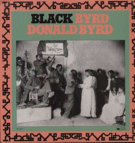 Donald Byrd Black Byrd Black Byrd