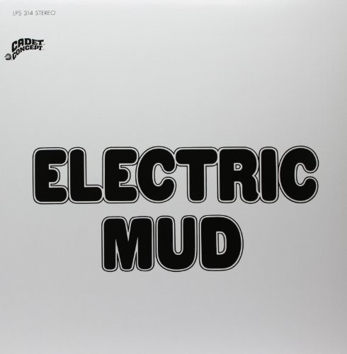Muddy Waters Electric Mud Electric Mud