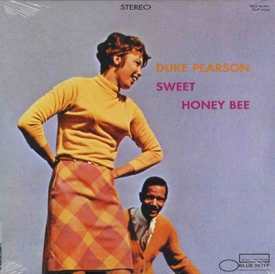 Duke Pearson Sweet Honey Bee Sweet Honey Bee