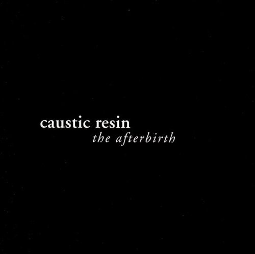 Caustic Resin After Birth