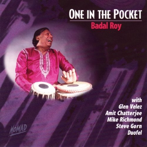 Badal Roy One In The Pocket