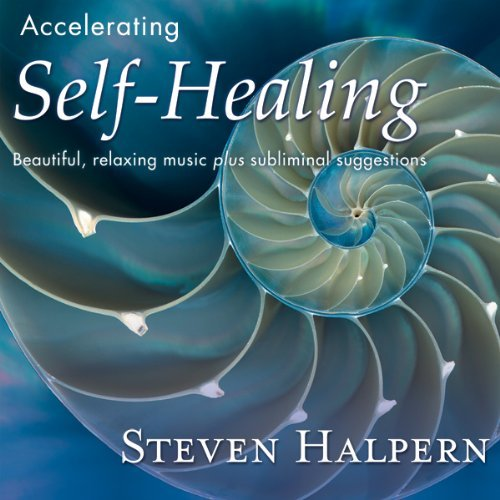 Steven Halpern Accelerating Self Healing Remastered