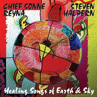 Halpern Reyna Healing Songs Of Earth & Sky
