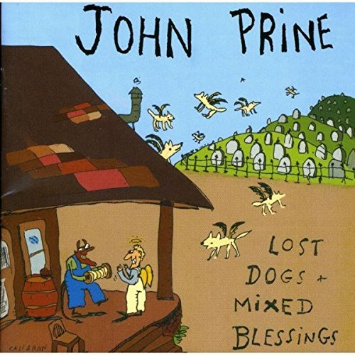 John Prine Lost Dogs & Mixed Blessings